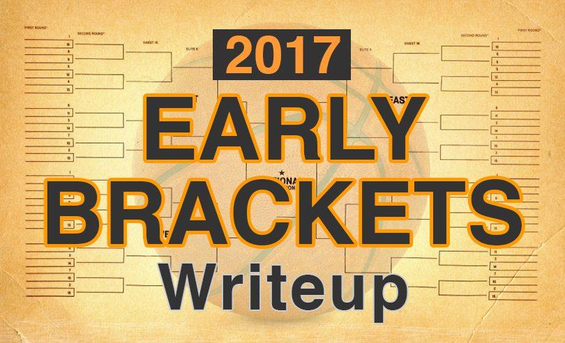 2017 Early Bracket Writeup